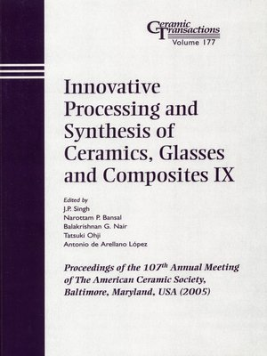 cover image of Innovative Processing and Synthesis of Ceramics, Glasses and Composites IX
